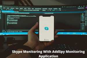 Skype Monitoring With AddSpy Monitoring Application